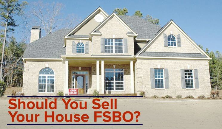 Should You Sell Your House FSBO?